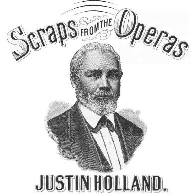 Justin Holland, Scraps From The Operas
